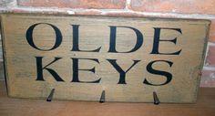 Olde Keys Sign