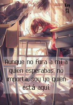 Aunque... Frases anime #Key킴