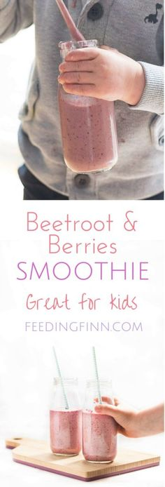 Beet and Berries Smoothie - Great for kids