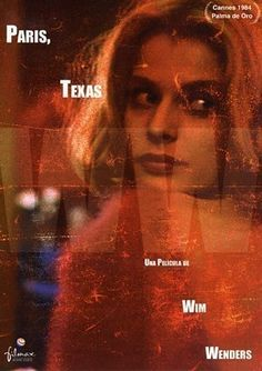 paris, texas by wim wenders. one of my favourite movies of all time.