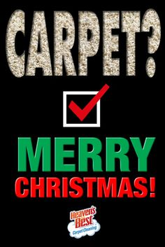 Don't forget to have your carpets cleaned before the holidays arrive. Give us