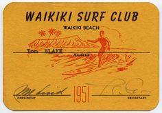This surf club membership card. Vintage Surf, Vintage Prints, Vintage Posters, Retro Surf, Vintage Tiki, Vintage Mermaid, Vintage California, Vintage Hawaiian, Vintage Travel