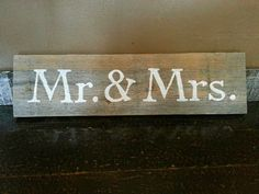 Mr. & Mrs. Sign perfect for a wedding gift. Hand painted on reclaimed wood.