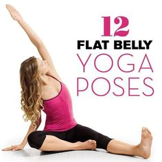 12 Yoga Poses For A Flatter Belly