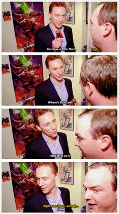 That's right, interviewer, there better be a little Loki!!! >:|