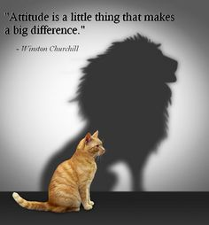 "Inspirational Quotes -""Attitude is a little thing that makes a big difference."""