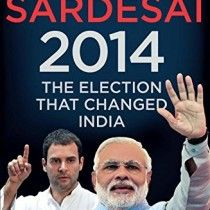 The Election That Changed India 2014