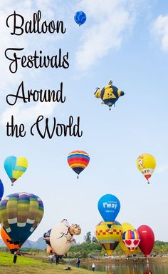 A collection of balloon festivals from all over the world. In every  corner of every continent, there is a hot air balloon event waiting for  you!  Balloon festivals in the US, Australia, New Zealand, Philippines,  Thailand, Portugal, South Africa, Spain,