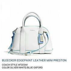 COACH Bleecker Edgepaint Leather Mini Preston Bag NWOT COACH Bleecker Edgepaint Leather Mini Preston Bag. Coach style F30344. Color: Silver/White/Blue Oxford. Edgepaint Leather. Inside zip, cellphone and multi-function pockets. Outside open pocket. Zip top closure, tan fabric lining. Handles with 3.25 inch drop. Comes with longer strap for shoulder or cross body wear. This bag has NEVER BEEN USED. The original cardboard inserts and foam protector still inside. COMES WITH DUST BAG. MAKE ME AN…