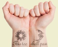 Matching 'This Too Shall Pass' Tattoo on wrist