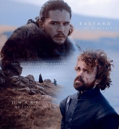 Game of thrones The Bastard and The Dwarf #TyrionLannister #JonSnow #GameofThrones
