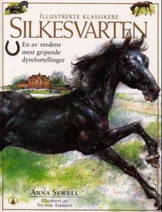 """Silkesvarten"" av Anna Sewell Anna, Classic Literature, New Series, Timeless Classic, Audio Books, Reading, Black Beauty, Maps, Beauty"