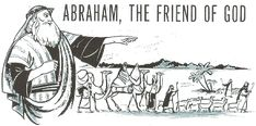 UCHENNA C. OKONKWOR: Who was Abraham, and why was he called the friend ...