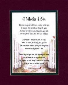 Poems For Sons, Daughters, Step-Children & Teens  A Mother & Son Touching 8x10 Poem, Double-matted in Burgundy Over Dark Green And Enhanced With Watercolor Graphics. A Gift For A Mother, Son Or A New Mother.