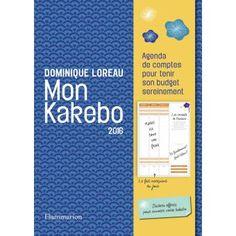 Mon kakebo 2016 agenda de comptes pour tenir son budget sereinement - broché - Dominique Loreau - Livre - Soldes 2016 Fnac.com