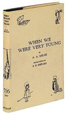 When We Were Very Young is a best-selling book of poetry by A. A. Milne. It was first published in 1924, and was illustrated by E. H. Shepard.