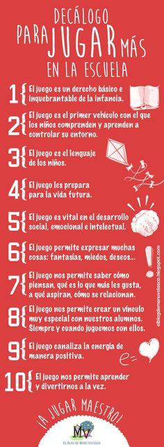 DECÁLOGO PARA JUGAR MÁS EN LA ESCUELA. Podéis seguir leyendo y descargar el cartel en http://elblogdemanuvelasco.blogspot.com.es/2014/09/decalogo-para-jugar-mas-en-la-escuela.html