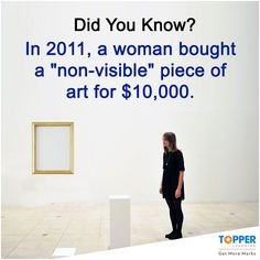 """#DidYouKnow In 2011, a woman bought a """"non-visible"""" piece of art for $10,000. #Art   #Fact"""