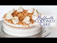 Find Out How She Makes A Coconut Cake Inspired By The Raffaello Candy Truffles Almond Coconut Cake, Almond Cakes, Coconut Cakes, Coconut Cream, Almond Flour, Cupcake Recipes, Baking Recipes, Cupcake Cakes, Frosting Recipes