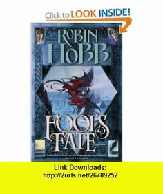 Fools Fate (Tawny Man 3) (9780002247283) Robin Hobb , ISBN-10: 0002247283  , ISBN-13: 978-0002247283 ,  , tutorials , pdf , ebook , torrent , downloads , rapidshare , filesonic , hotfile , megaupload , fileserve