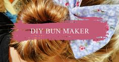 An Easy Way To Make A Fabric Hair Bun Maker - My Humble Home and Garden Diy Hair Bun Maker, Sewing Hacks, Sewing Projects, Sewing Basics, Sewing Tips, Elegant Bun, Little Girl Photos, Seashell Wreath, Wire Headband