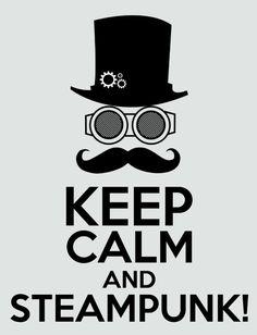 Keep calm and Steampunk Art Print
