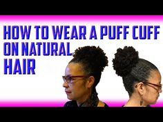 https://www.youtube.com/watch?v=6IyqDLNjGd8 How to Wear the Puff Cuff on Thick or Fine Natural Hair - Cute designs on curly hair, ponytail styles, with weave, with braids on African American black women. Natural undercut ideas and styles. Quick & easy tutorials for long hair styles, buns,bangs,braids,styles with layers for teens& for summer looks. For women with both straight & curly haircuts, school & work ideas, updos for round faces & thin faces…