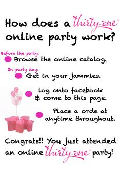 www.mythirtyone.com/lyndsey31 How an online party works.