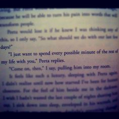 My favorite quote in any of the books so far. I love Peeta. jackiilynnnn