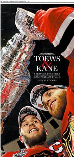 Toews & Kane . Blackhawks