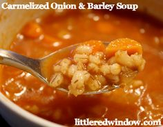 Caramelized Onion & Barley Soup -- aka my favorite soup ever! Easy, hearty and delicious, perfect for fall! - Little Red Window