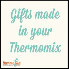 It's great to give and receive homemade gifts, so check out this great list of Thermomix Gift Ideas with links to recipes. Spoil your Mum, Husband and other friends and family Teachers Day Gifts, Decadent Food, Tween Girl Gifts, Thermomix Desserts, Edible Gifts, Teachers' Day, How To Make Breakfast, Dessert For Dinner, Journals