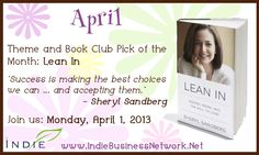 April 2013 Theme and Book Club Pick: by