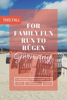 Family travel tips for Rugen, Germany and a road trip.