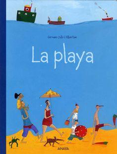 La Playa, de Germano Zullo y Albertine. Madrid, Grupo Anaya, 2009.