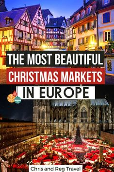 16 Most Beautiful European Christmas Markets You Need to Visit - this it the ultimate guide for the best European Christmas market road Trip. If you love Christmas, you have to visit Europe during this magical season. Where to do in Europe during Christmas. #christmasmarkets #europe