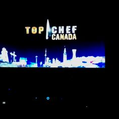 Top Chef Canada...love this show!