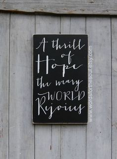 One of my favorite lyrics.   https://www.etsy.com/listing/199950836/oh-o-holy-night-christmas-sign-a-thrill