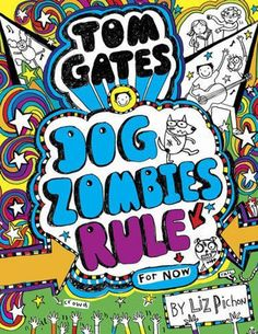 Tom Gates - Dog Zombies Rule for Now • English Wooks