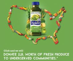 "Partnering with Wholesome Wave, an organization that ""fosters strong linkages between local agriculture and under-served communities,"" Naked Juice is donating 150,000 pounds of fresh produce to some of the 6,500 food deserts in the U.S. - See more at: http://www.ypulse.com/post/view/3-brands-doing-marketing-for-good-right#sthash.mR0fcy0H.dpuf"