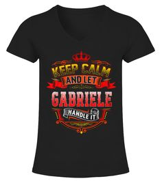 # Top Shirt for Keep Calm   let GABRIELE handle it front (2) .  tee Keep Calm - let GABRIELE handle it-front (2) Original Design.tee shirt Keep Calm - let GABRIELE handle it-front (2) is back . HOW TO ORDER:1. Select the style and color you want:2. Click Reserve it now3. Select size and quantity4. Enter shipping and billing information5. Done! Simple as that!TIPS: Buy 2 or more to save shipping cost!This is printable if you purchase only one piece. so dont worry, you will get yours.