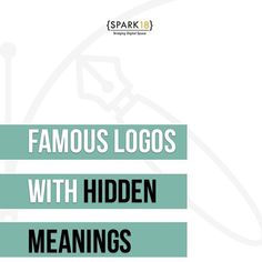 "Spark Eighteen on Instagram: ""Did you know that these brand logos have hidden meaning? #CommentBelow if you knew this before! . . . . #SparkEighteen #FamousBrandLogo…"""
