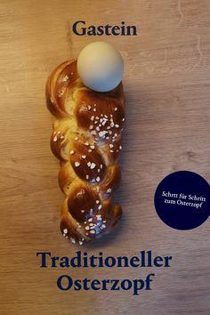 Kulinarik wird in Gastein auch während der Osterfeiertage groß geschrieben. Deswegen haben wir ein einfaches und traditionelles Rezept für die Osterfeiertage für dich: den Osterzopf. Jetzt Rezept ansehen und nachmachen! Traditional, Easter Activities