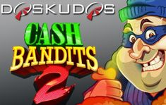 10% Deposit Boost AND up to 50 Cash Bandits 2 Free Spins This Weekend At Kudos Casino!
