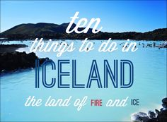 10 things to do in Iceland >> this should be on your bucket list for sure!