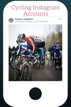 10 Cycling Instagram Accounts You Need to Follow -