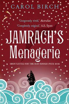 Carol Birch / Jamrach's Menagerie