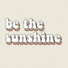 be the sunshine happy thoughts quotes words retro yellow orange peach happiness . be the sunshine happy thoughts quotes words retro yellow orange pe Happy Thoughts Quotes, Happy Words, Being Happy Quotes, Cute Happy Quotes, Happy Sayings, The Words, Words Wallpaper, Wallpaper Quotes, Wallpaper Art