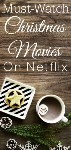 Must-watch Christmas movies on Netflix! The perfect way to get into the Christmas spirit. #ChristmasMovies #Netflix #NeflixChristmas