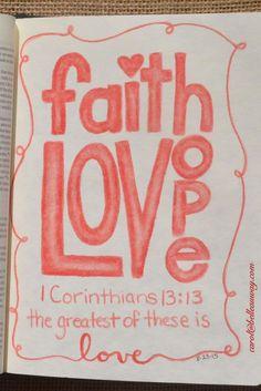 1 Corinthians 13:13, August 23, 2015 carol@belleauway.com, colored pencil, OMS, bible art journaling, journaling bible, illustrated faith